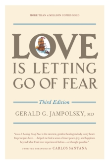 Love Is Letting Go Of Fear, 3Rd Ed, Paperback / softback Book