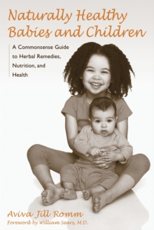 Naturally Healthy Babies And Chi, Paperback / softback Book