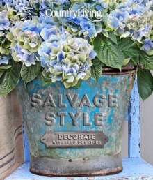 Country Living Salvage Style : Decorate with Vintage Finds, Hardback Book