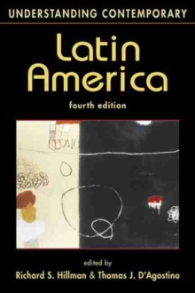Understanding Contemporary Latin America, Paperback / softback Book