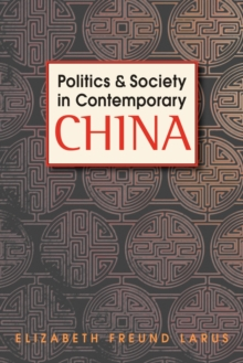 Politics & Society in Contemporary China, Paperback / softback Book