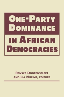 One-Party Dominance in African Democracies, Hardback Book