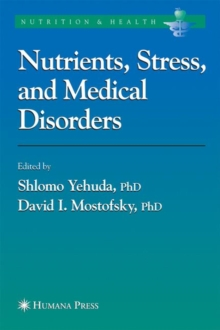 Nutrients, Stress and Medical Disorders, Hardback Book