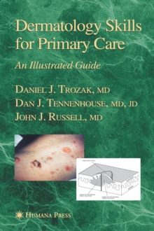 Dermatology Skills for Primary Care : An Illustrated Guide, Hardback Book