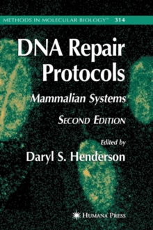 DNA Repair Protocols, Hardback Book