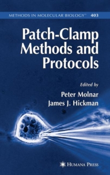 Patch-Clamp Methods and Protocols, Hardback Book