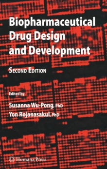 Biopharmaceutical Drug Design and Development, Hardback Book