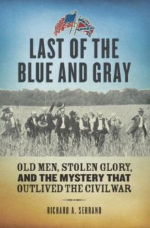 Last of the Blue and Gray, Hardback Book