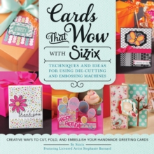 Cards That Wow with Sizzix, Paperback Book