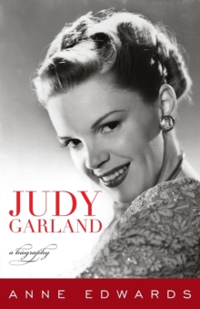 Judy Garland : A Biography, Paperback / softback Book