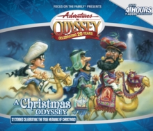 A Christmas Odyssey : 12 Stories Celebrating the True Meaning of Christmas, CD-Audio Book