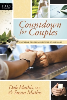 Countdown for Couples : Preparing for the Adventure of Marriage, Paperback Book