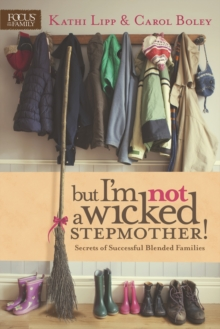 But I'm NOT a Wicked Stepmother!, Paperback Book