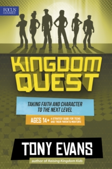 Kingdom Quest: A Strategy Guide for Teens and Their Parents/Mentors, Paperback Book