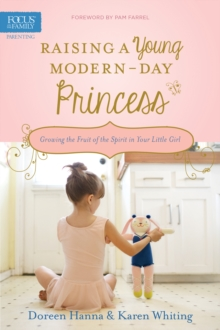 Raising a Young Modern-Day Princess, Paperback Book