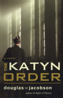 The Katyn Order : A Novel, Paperback Book