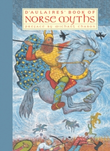 D'aulaires' Book Of Norse Myths, Paperback Book