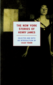 The New York Stories Of Henry James, Paperback / softback Book
