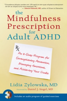The Mindfulness Prescription For Adult Adhd, Paperback Book