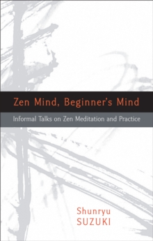 Zen Mind, Beginner's Mind, Paperback Book