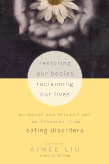 Restoring Our Bodies, Reclaiming Our Lives, Paperback / softback Book
