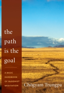 The Path Is The Goal, Paperback / softback Book