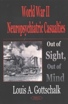 World War 2 Neuropsychiatric Casualties : Out of Sight, Out of Mind, Hardback Book