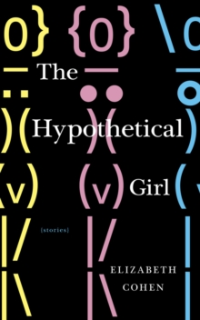 The Hypothetical Girl, Paperback / softback Book