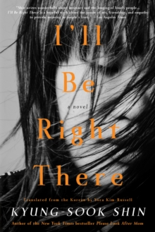 I'll Be Right There : A Novel, EPUB eBook