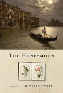The Honeymoon : A Novel of George Eliot, Hardback Book