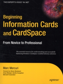 Beginning Information Cards and CardSpace : From Novice to Professional, Paperback / softback Book