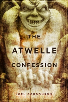 The Atwelle Confession, Hardback Book