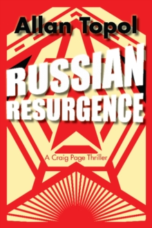 Russian Resurgence : A Craig Page Thriller, Paperback Book