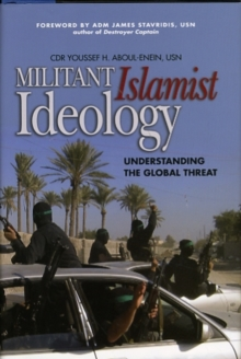 Militant Islamist Ideology : The Threat to the West, Hardback Book