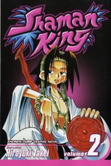Shaman King, Vol. 2 : Kung-Fu Master, Paperback / softback Book
