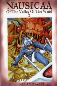 Nausicaa of the Valley of the Wind, Vol. 1, Paperback Book