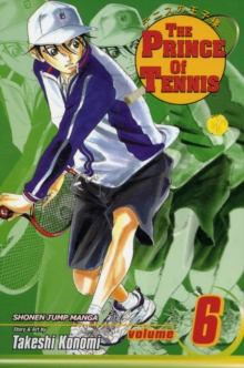 The Prince of Tennis, Vol. 6, Paperback Book