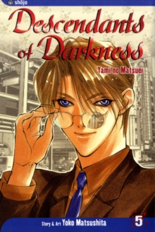 Descendants of Darkness, Vol. 5 : Yami no Matsuei, Paperback / softback Book