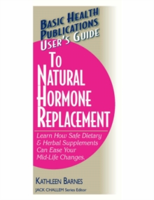 User'S Guide to Natural Hormone Replacement, Paperback / softback Book