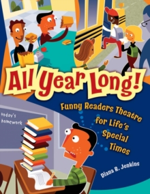 All Year Long! : Funny Readers Theatre for Life's Special Times, Paperback / softback Book