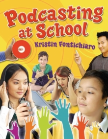 Podcasting at School, Paperback / softback Book
