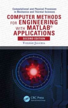 Computer Methods for Engineering with MATLAB (R) Applications, Hardback Book
