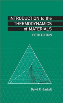 Introduction to the Thermodynamics of Materials, Hardback Book