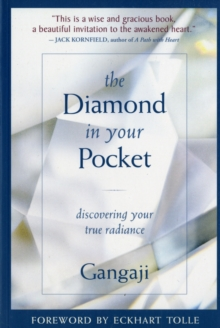 Diamond in Your Pocket : Discovering Your True Radiance, Paperback Book