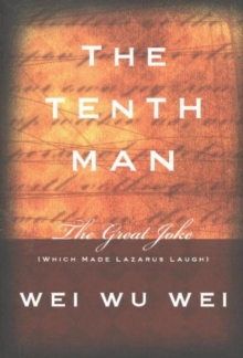 Tenth Man : The Great Joke (Which Made Lazarus Laugh), Paperback / softback Book