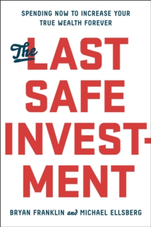 The Last Safe Investment, Hardback Book
