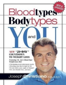 Bloodtypes, Bodytypes, and You, Paperback / softback Book