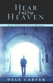 Hear From Heaven And Change Your World, Paperback / softback Book