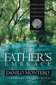 The Father's Embrace, Paperback / softback Book