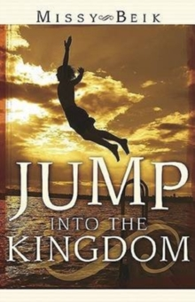 Jump Into The Kingdom, Paperback / softback Book
